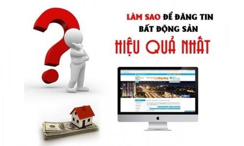 Cách đăng tin bán nhà trên mạng hiệu quả nhất